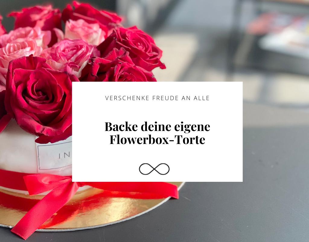 Flowerbox-Torte mit Infinity Rosen die jahrelang halten