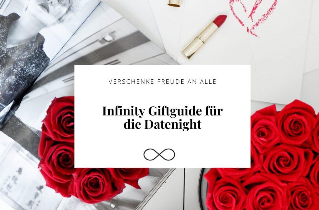 Infinity Giftguide für die Datenight