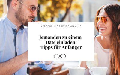 Jemanden zu einem Date einladen: Tipps für Anfänger