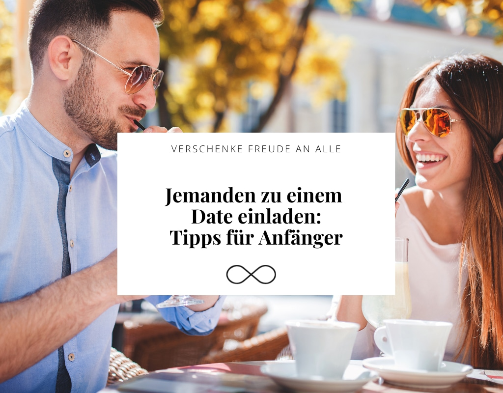 Jemanden zu einem Date einladen, Tipps für Anfänger